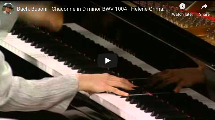 Bach, Busoni - Chaconne in D Minor BWV 1004 - Grimaud, Piano
