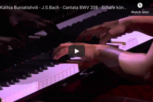 Bach-Petri – Sheep may safely graze – Buniatishvili, Piano