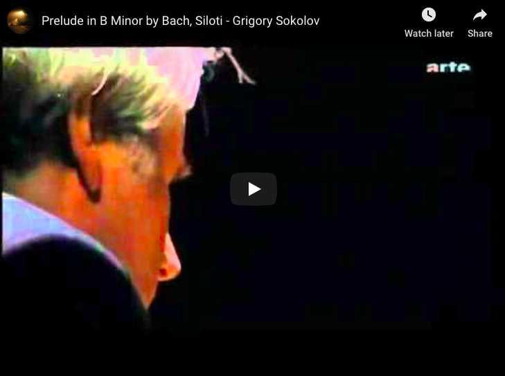 Bach / Siloti - Prelude in B minor - Sokolov, Piano