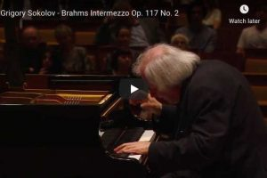 Brahms – Intermezzo Op 117 No 2 – Sokolov, Piano