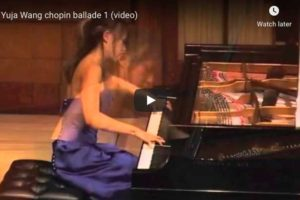 Chopin – Ballade No. 1 – Yuja Wang, Piano