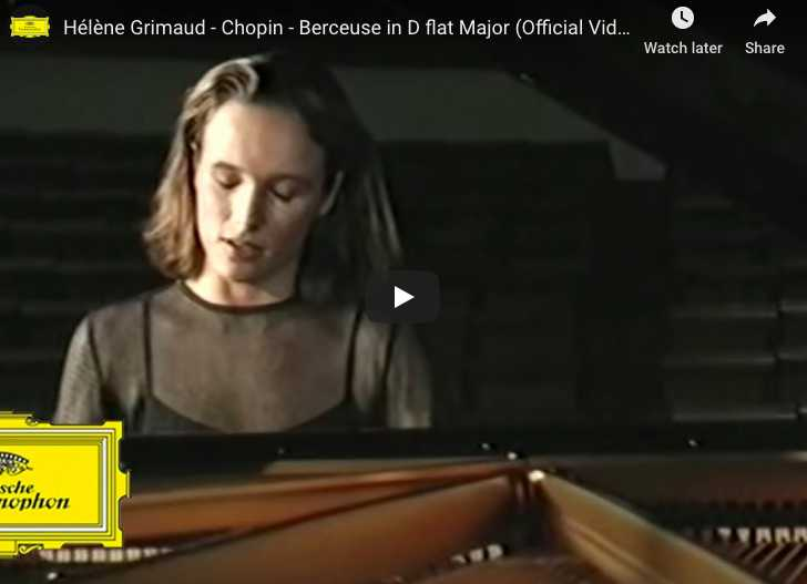 Chopin - Berceuse in D-Flat Major - Grimaud, Piano
