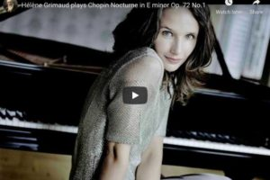 Chopin – Nocturne No 19 in E Minor – Grimaud, Piano