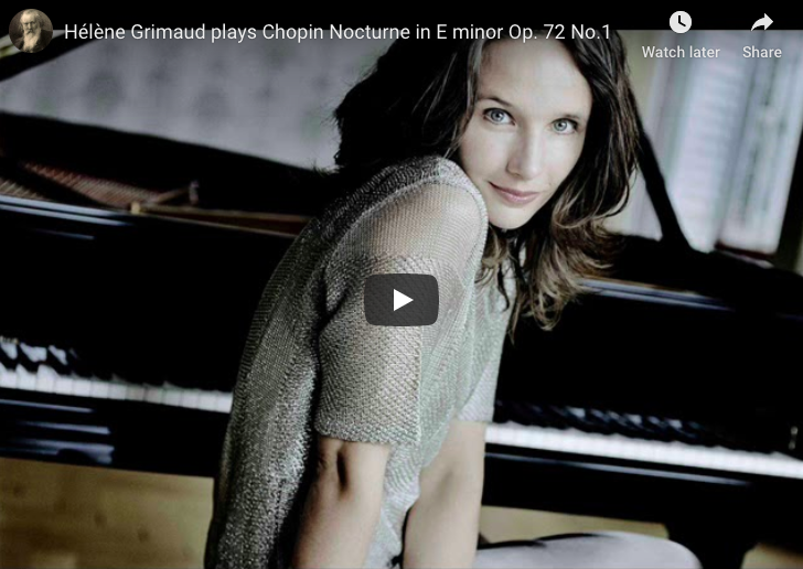 Chopin - Nocturne No 19 in E Minor Op 72 No 1 - Hélène Grimaud, Piano