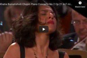 Chopin – Piano Concerto No. 2 – Khatia Buniatishvili