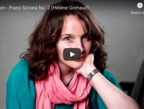 Chopin - Piano Sonata No 2 in B-Flat Minor - Hélène Grimaud, Piano