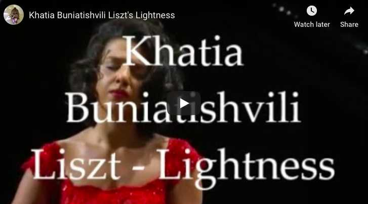 Liszt – La Leggierezza - Buniatishvili, Piano