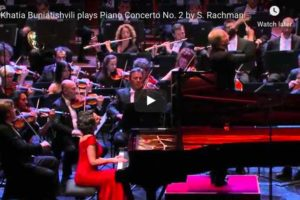 Rachmaninoff – Piano Concerto No. 2 – Khatia Buniatishvili