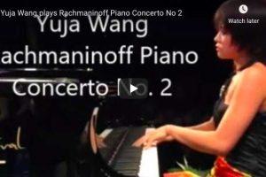 Rachmaninoff – Piano Concerto No. 2 – Yuja Wang