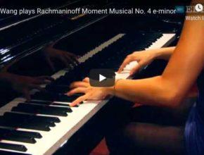 Rachmaninoff - Moment Musical No 4 - Wang, Piano