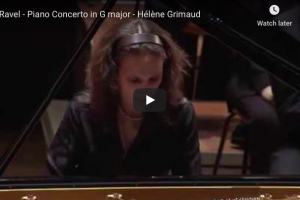 Ravel – Piano Concerto in G Major – Grimaud, Piano