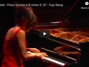 Scarlatti - Sonata K. 87 in B Minor - Yuja Wang
