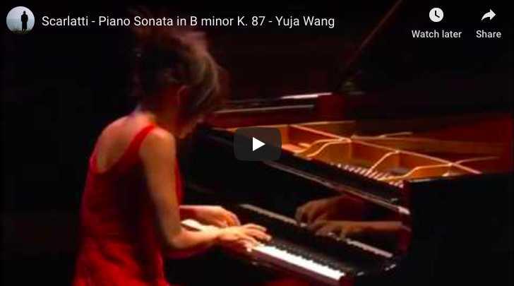 Scarlatti - Sonata K. 87 in B Minor - Yuja Wang