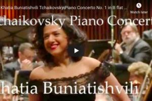 Tchaikovsky – Piano Concerto No 1 – Buniatishvili, Piano