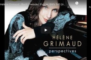 Bach-Liszt – Prelude and Fugue in A Minor, BWV 543 – Grimaud, Piano
