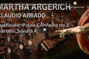 Beethoven – Piano Concerto No 2 – Argerich, Piano; Abbado, Conductor