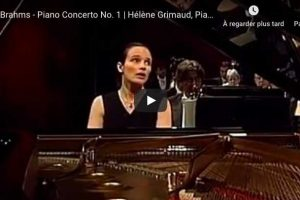 Brahms – Piano Concerto No. 1 – Hélène Grimaud