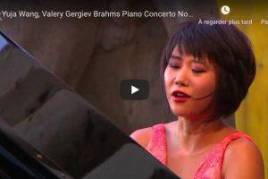 Brahms – Piano Concerto No. 1 – Yuja Wang