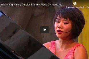 Brahms - Piano Concerto No. 1 - Yuja Wang