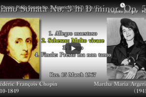 Chopin – Sonata No 3 in B Minor – Argerich, Piano