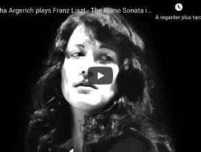 Liszt - Piano Sonata in B Minor - Argerich, Piano