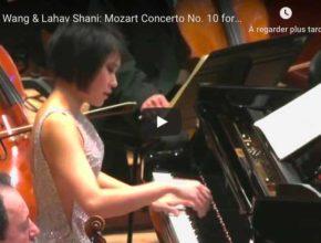 Mozart - Piano Concerto No 10 - Wang & Shani, Piano