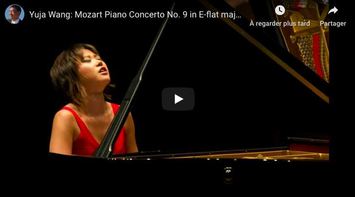 Mozart - Piano Concerto No 9 (Jeunehomme) - Yuja Wang, Piano