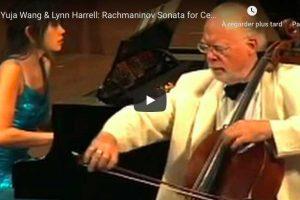 Rachmaninoff – Sonata for Cello and Piano – Wang; Harrell