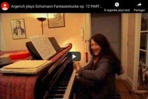 Schumann – Fantasiestucke: Des Abends, Aufschwung – Argerich, Piano