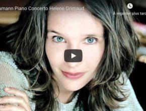 Schumann - Piano Concerto in A Minor - Grimaud, Piano
