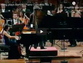 Bartok - Piano Concerto No 2 - Wang, Piano