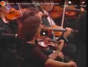 Brahms - Piano Concerto No 2 - Khatia Buniatishvili, Piano