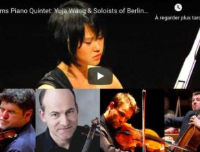 Brahms - Piano Quintet - Yuja Wang, Soloists of Berliner Philharmoniker