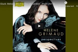 Gluck/Sgambati – Dance of the Blessed Spirits – Grimaud, Piano