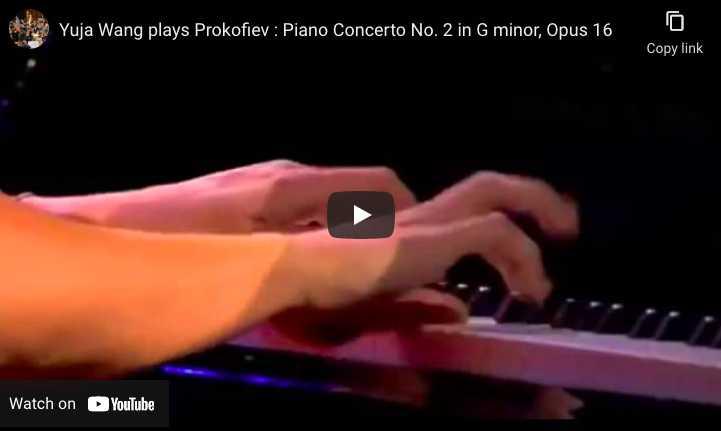 Prokofiev - Piano Concerto No. 2 - Yuja Wang