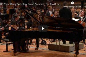 Prokofiev – Piano Concerto No. 2 – Yuja Wang