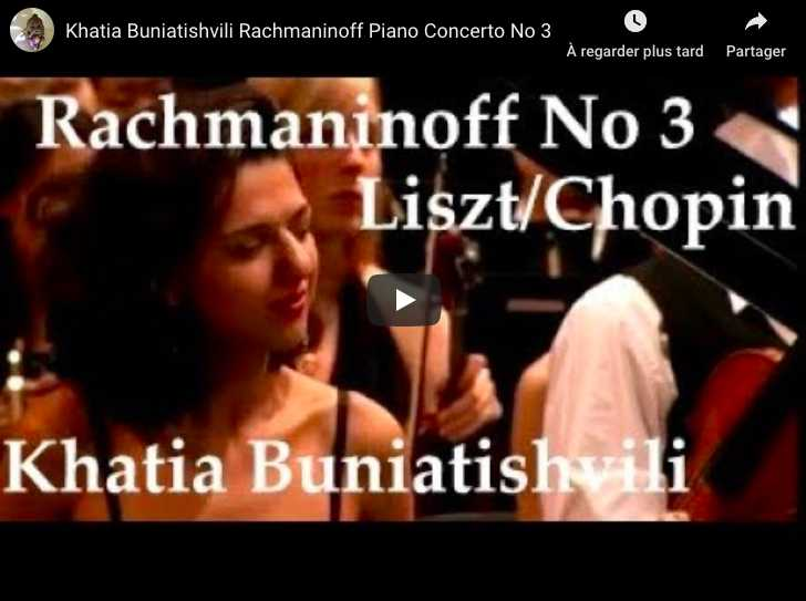 Rachmaninoff - Piano Concerto No 3 in D Minor- Buniatishvili, Piano