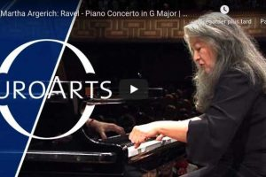 Ravel – Piano Concerto in G Major – Martha Argerich