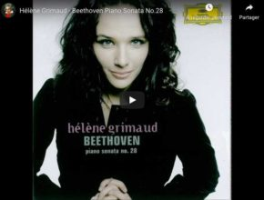 Beethoven - Piano Sonata No 28 in A Major - Hélène Grimaud, Piano
