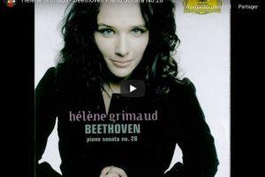 Beethoven – Piano Sonata No. 28 – Hélène Grimaud