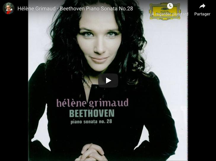 Beethoven - Piano Sonata No 28 in A Major - Hélène Grimaud, Piano