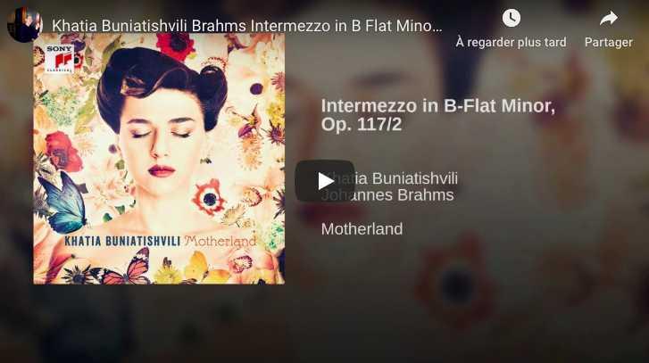 Brahms - Intermezzo Op. 117 No. 2 - Buniatishvili, Piano