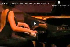 Chopin – Sonata No 2 – Buniatishvili, Piano
