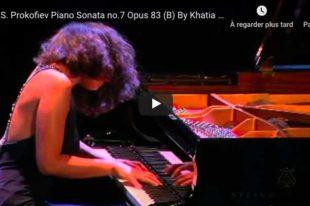 Prokofiev - Piano Sonata No. 7 - Khatia Buniatishvili