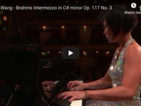 Yuja Wang performs Brahms' Intermezzo No. 3 in C-Sharp Minor