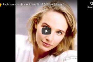 Rachmaninoff – Piano Sonata No. 2 – Hélène Grimaud