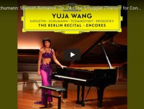 Yuja Wang performs The Smuggler (Der Kontrabandiste) from Robert Schumann, arranged for piano solo by Carl Tausig.