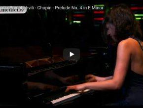 Chopin - Prelude No. 4 in E Minor - Khatia Buniatishvili, Piano