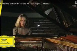 Chopin - Piano Sonata No. 2 - Hélène Grimaud