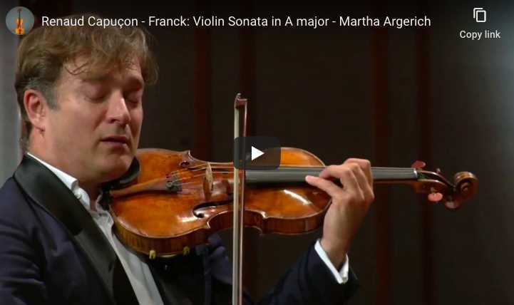 Renaud Capuçon and Martha Argerich perform César Franck's Sonata for violin and piano in A Major.